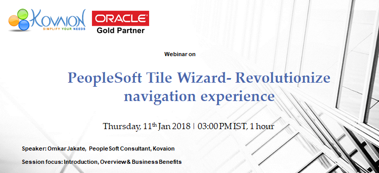PeopleSoft Tile Wizard- Revolutionize navigation experience