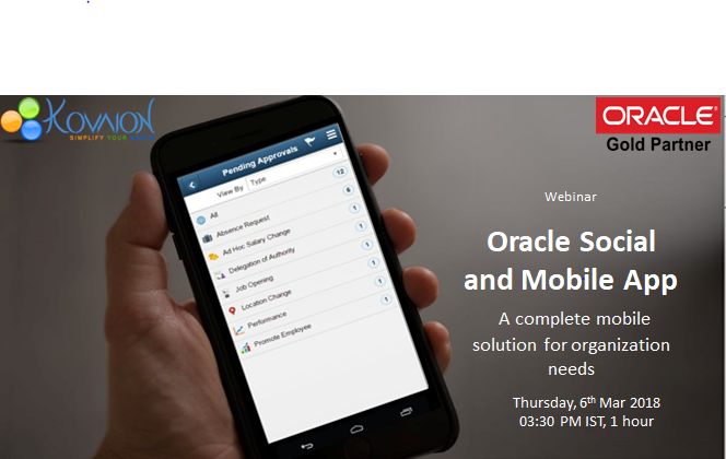Oracle Social and Mobile App- A complete mobile solution for organization needs