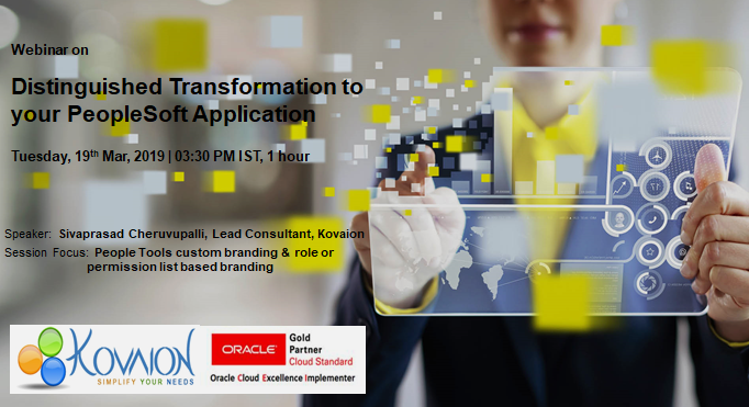 Distinguished Transformation to your PeopleSoft Application