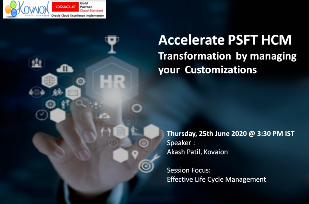 Accelerate PSFT HCM Transformation by managing your Customizations