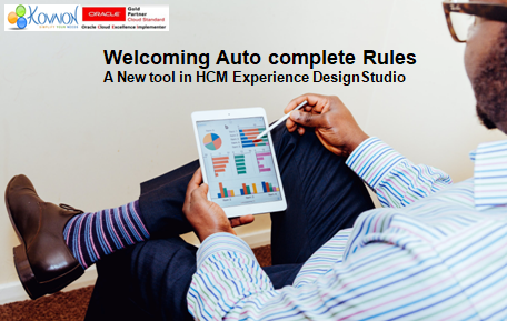 Auto Complete Rules – A New tool in HCM Experience Design Studio