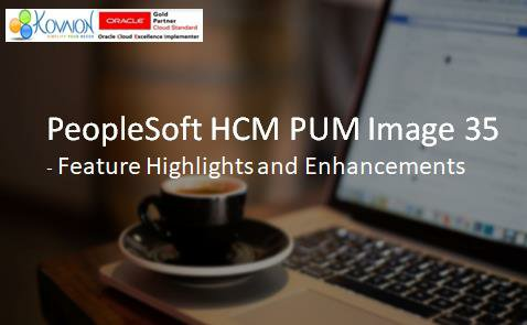 PeopleSoft HCM PUM Image 35 – Feature Highlights and Enhancements