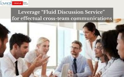 """Leverage """"Fluid Discussion Service"""" for effectual cross team communications"""